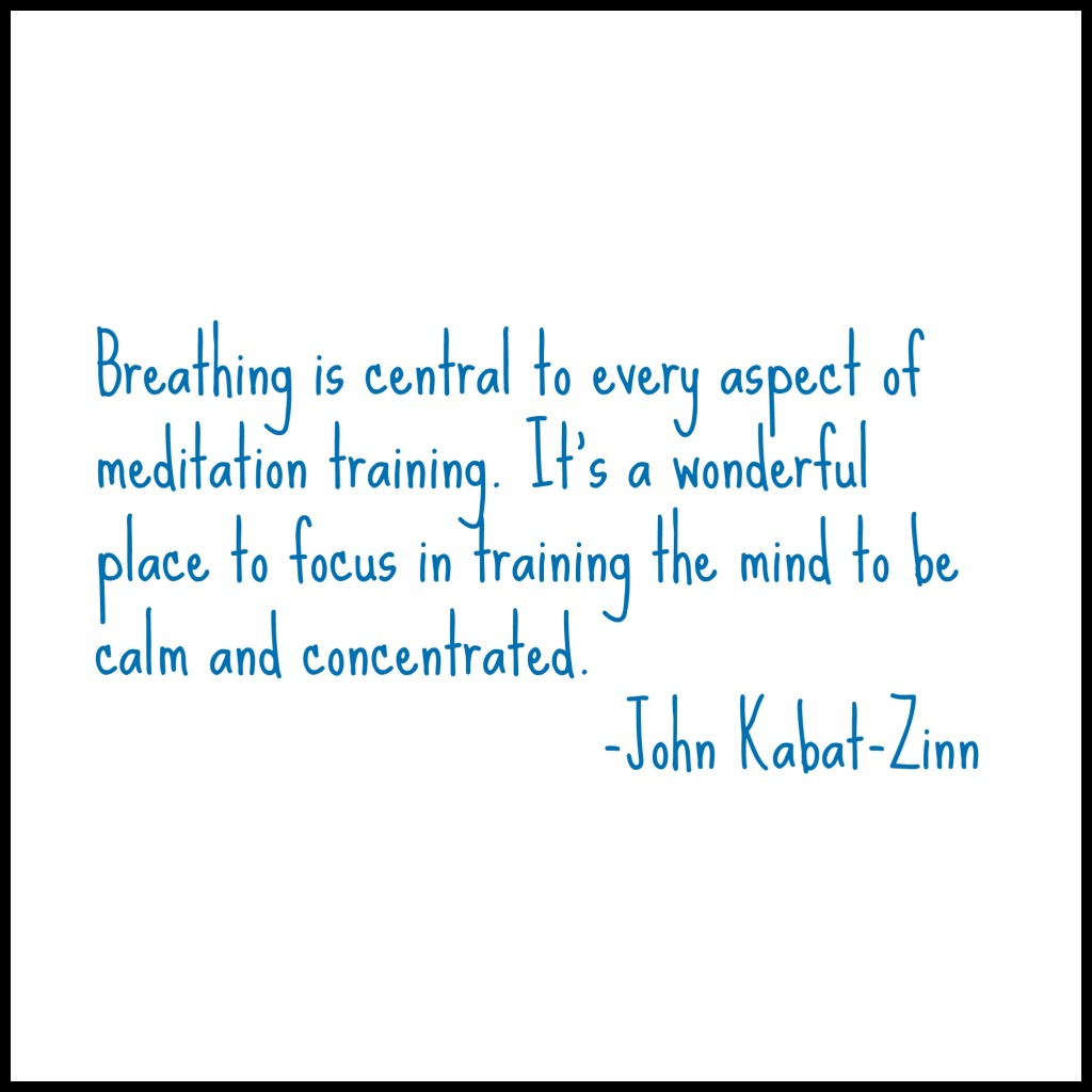 jon kabat-zinn, breathing, meditation, mindfulness, mbsr, fear